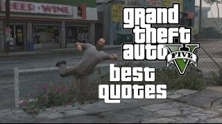 HILARIOUS GTA 5 QUOTES [Best GTA V Quotes]