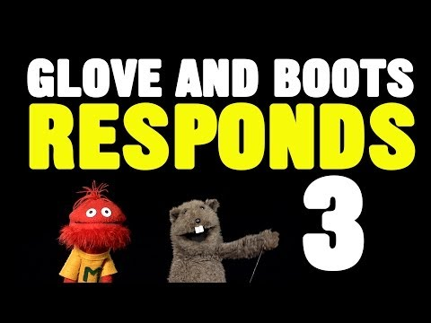 Glove and Boots Responds #3