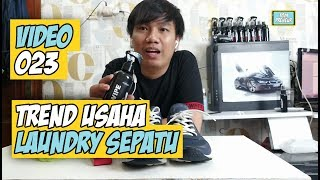 Trend Usaha Cuci Sepatu / Laundry Sepatu