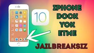 Iphone JAILBREAKSIZ Dock Kaldırma
