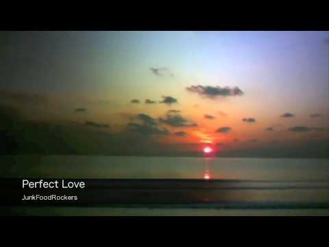 PerfectLove / JunkFoodRockers