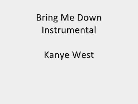 Kanye West - Bring Me Down