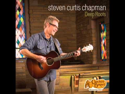 Steven Curtis Chapman - My Redeemer Is Faithful And True