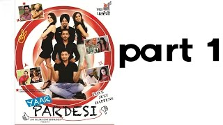 Yaar Pardesi - YAAR PARDESI | Full Punjabi Movie | Part 1 Of 7 | Latest Punjabi Movies | Dhanveer - Ghuggi - Binnu