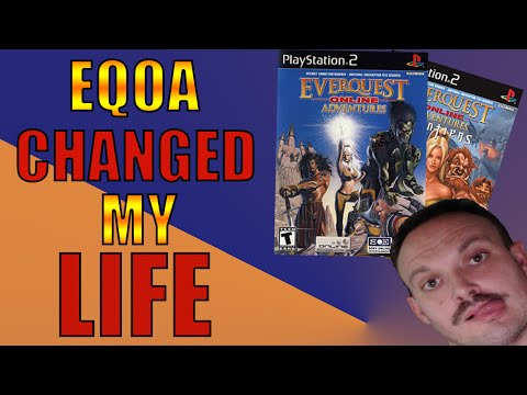 EVERQUEST ONLINE ADVENTURES (EQOA) CHANGED MY LIFE