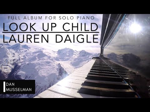 Download Look Up Child  Lauren Daigle Full Album for Solo Piano