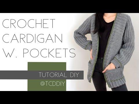 Crochet Cardigan with Pockets | Tutorial DIY