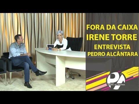 Fora da Caixa - Irene Torre