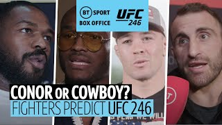 Conor McGregor or Cowboy Cerrone? Who wins it? UFC fighters predict #UFC246