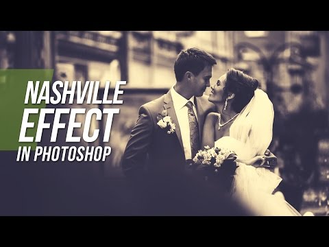 Nashville Effect In Photoshop