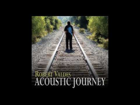 He Lit My Way-Christian Acoustic Rock Song by Robert Valdes