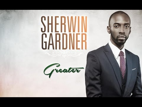 GREATER IS COMING SHERWIN GARDNER Ft TODD DULANEY By EydelyWorshipLivingGodChannel
