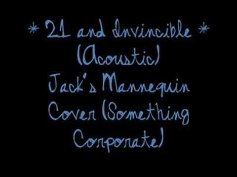 21 and Invincible Acoustic (Something Corporate Cover)