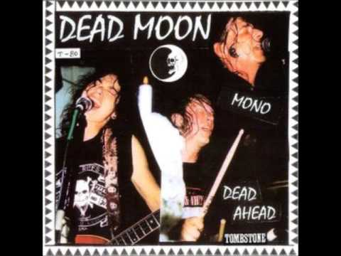 Dead Moon - Dawning Of The Dead