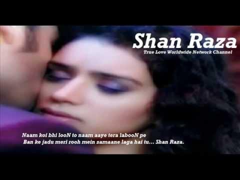 0021 - Shan Raza - True Love - Kisi Meharbaan Ne Aake