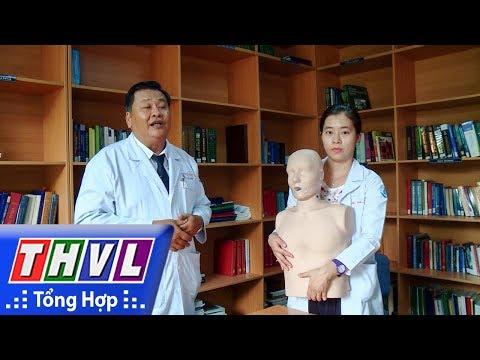 THVL | Sức khỏe của bạn: Cấp cứu tại chổ tai nạn trẻ em | THVL