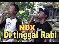 Ditinggal Rabi  Asik Jozz-  NDX AKA FAMILIA Live Alun-alun Wonosobo 2018 jalan Sehat