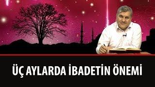 Halil Dülgar - Şualar - 14. Şua - Üç Aylarda İbadetin Önemi