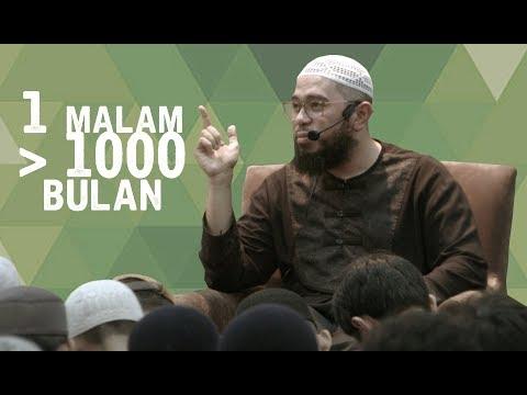 1 Malam Lebih Baik Dari 1000 Bulan - Ustadz Muhammad Nuzul Dzikri.Lc
