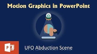 UFO Abduction Scene | Motion Graphics in PowerPoint 2016 | The Teacher