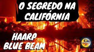 EVENTO NA CALIFÓRNIA É HAARP E BLUE BEAM ?