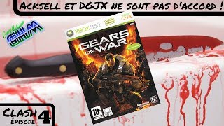 [Clash #004] Gears of War : Acksell et DGJX ne sont pas d'accord !
