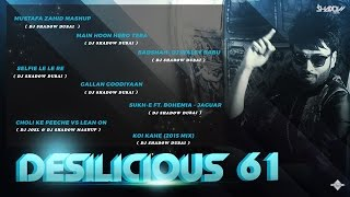 DJ Shadow Dubai | Desilicious 61 | Audio Jukebox