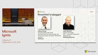 PowerShell unplugged with Jeffrey Snover and Jason Helmick  - BRK2051