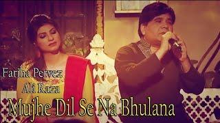 """download lagu """"mujhe Dil Se Na Bhulana""""  Fariha Pervez, Ali gratis"""