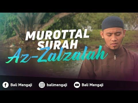 Murottal Surah Al-Zalzalah - Mashudi Malik Bin Maliki