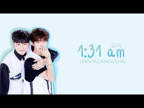 Im Jaebum & Choi Youngjae (2jae) - 1:31 Am (1시31분) (Hangul/Roman/English Color Coded Lyrics)