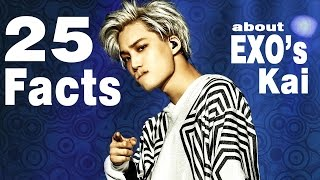25 FACTS ABOUT KAI [EXO엑소] --EVERYTHING ANOUT EXO