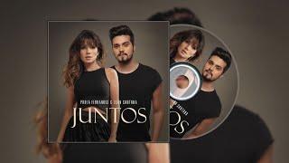 Paula Fernandes & Luan Santana - Juntos