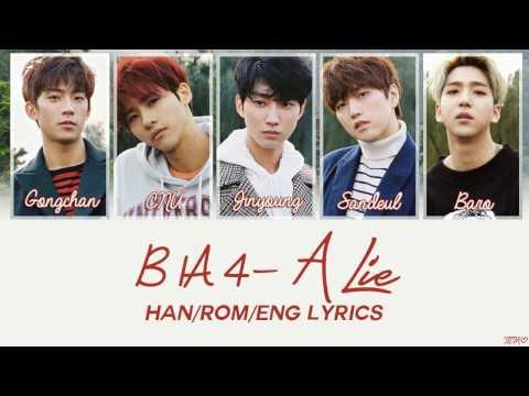B1A4 - A Lie [Han/Rom/Eng Lyrics]