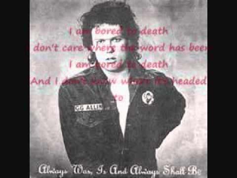 Gg Allin - Bored To Death