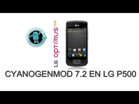 Cyanogenmod 7.2 En Lg P500 Version Android 2.3.7