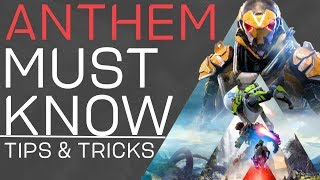 Anthem Must Know Tips, Tricks, and Secrets: The Ultimate Guide for New Players