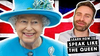 British English Accents | The Queen's English Part 1