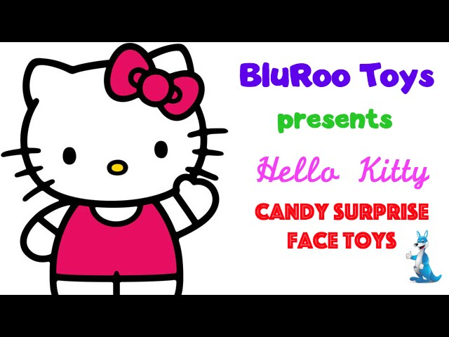 [Hello Kitty Surprise Candy Face Toys] Video
