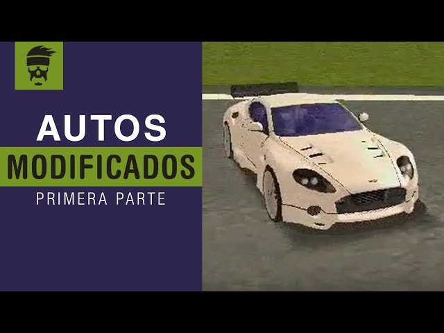 Autos Modificados De Gta San Andreas Parte 1