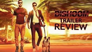 Dishoom : Trailer Review |John Abraham, Varun Dhawan &  Jacqueline Fernandez
