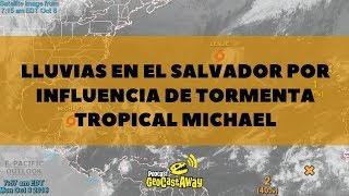 Lluvias en El Salvador por influencia de tormenta tropical Michael