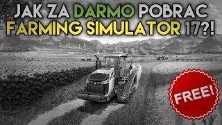 Jak za darmo pobrać farming simulator 17   poradnik + torrent