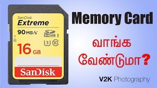 MEMORY CARDS | How to choose Memory Cards for your DSLR | Learn Photography in Tamil