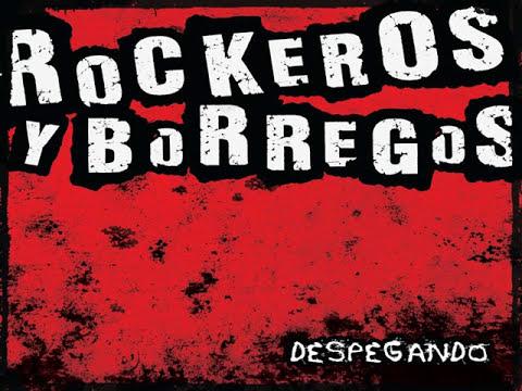Rockeros y borregos   Despegando   Desde que te vi