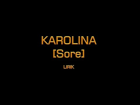 Download  Sore - Karolina  Gratis, download lagu terbaru