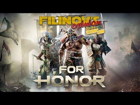 Filinov's Opinion - Игромир 2016 - For Honor
