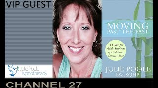 VIP GUEST MUST WATCH Julie Poole Hypnotherapy specializing in trauma, abuse, anxiety, illness, &more