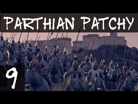 Total War Rome 2 Parthian Patchy Part 9