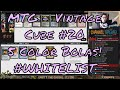 MTG - Vintage Cube #20 - 5 COLOR BOLAS!!! #WHITELIST MP3